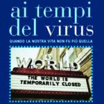 """Scaricabile qui in omaggio l'e-book """"Ai tempi del virus"""": 36 autori per tante storie del tempo del Covid-19"""